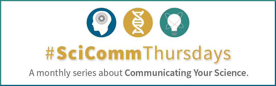 #SciComm Thursdays