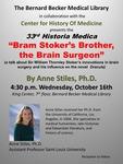 Bram Stoker's brother, the brain surgeon