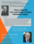 Paul A. Cibis, MD: A St. Louis pioneer of modern vitreoretinal surgery by Robert M. Feibel