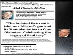 The isolated pancreatic islet as micro-organ and its transplantation to cure diabetes: Celebrating the legacy of Paul Lacy