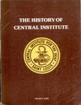The History of Central Institute for the Deaf by Helen S. Lane