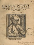 Labyrinthus medicorum errantium, D. Theophrasti Paracelsi, cum adiunctis.