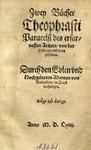 Zwey Buecher Theophrasti Paracelsi des erfar, nesten ... von der Pestilentz und ihren Zůfaellen / durch ... Adamen von Bodenstein, in Druck verfertiget ...